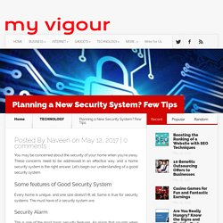Planning a New Security System? Few Tips