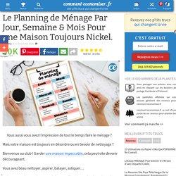 Le Planning de Ménage Par Jour, Semaine & Mois Pour une Maison Toujours Nickel.