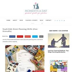 Teach Kids Event Planning Skills {Free Printable}