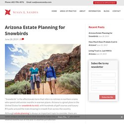 Arizona Estate Planning for Snowbirds