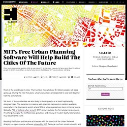 MIT's Free Urban Planning Software Will Help Build The Cities Of The Future