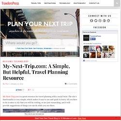 My-Next-Trip.com: A Simple, But Helpful, Travel Planning Resource | TravelersPress