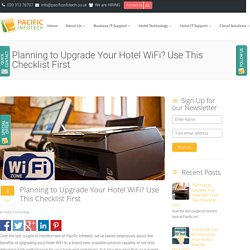 Planning to Upgrade Your Hotel WiFi? Use This Checklist First