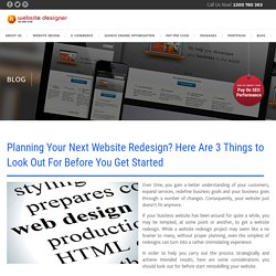 Planning Your Next Website Redesign? Here Are 3 Things to Look Out For Before You Get Started