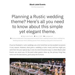 Planning a Rustic wedding theme? Here's all you need to know about this simple yet elegant theme. – Black Label Events
