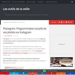 Planogram. Programmation visuelle de vos photos sur Instagram