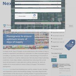 Planograms to Ensure Optimum Levels of Days Of Supply - Blog - Nexgen