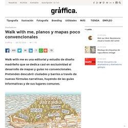Walk with me, planos y mapas poco convencionales