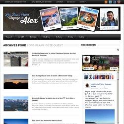 Bons Plans Côte Ouest Archives - Les Bons Plans Voyage d'AlexLes Bons Plans Voyage d'Alex