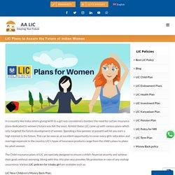 LIC Plans to Assure the Future of Indian Women - Ali Asgar