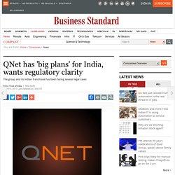 QNet has 'big plans' for India, wants regulatory clarity