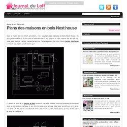 Next house Plans des maisons en bois