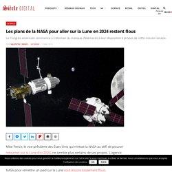 Les plans de la NASA pour aller sur la Lune en 2024 restent flous