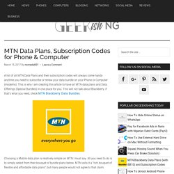 MTN Data Plans, Subscription Codes for Phone & Computer