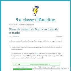 Plans de travail – La classe d'Ameline