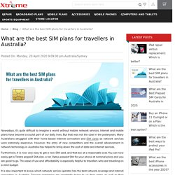 What are the best SIM plans for travellers in Australia?