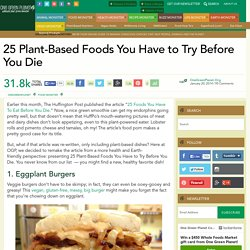 25 Plant-Based Foods You Have to Try Before You Die