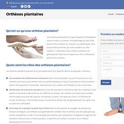 Orthèses plantaires à Laval - Prescription et Vente
