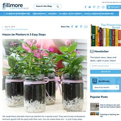 Mason Jar Planters in 5 Easy Steps - Fillmore Container