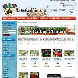 Pots & Planters - Deck Railing Planters - MasterGardening.com