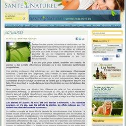 PLANTES ET PHYTO-HORMONES - Actualité Santé