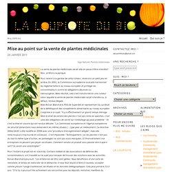Mise au point sur la vente de plantes médicinales