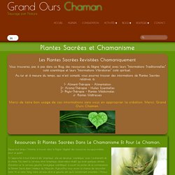 Plantes Sacrées Chamaniques