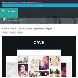 Cave – plantilla para imágenes responsive, blogger