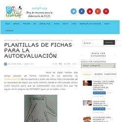 PLANTILLAS DE FICHAS PARA LA AUTOEVALUACIÓN