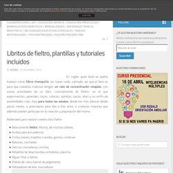 Libritos de fieltro, plantillas y tutoriales incluidos