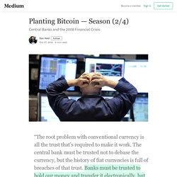 Planting Bitcoin — Season (2/4)