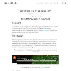 Planting Bitcoin—Species (1/4)