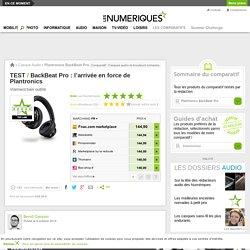 Plantronics BackBeat Pro : Test complet - Les Numériques