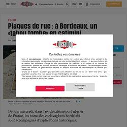 Plaques de rue : à Bordeaux, un «tabou tombe» en catimini
