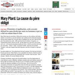 Mary Plard. La cause du père obligé