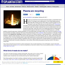 Plasma arc waste recycling - A simple introduction