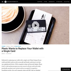 Plastc Wants to Replace Your Wallet with a Single Card