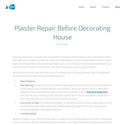 Plaster Repair Before Decorating House