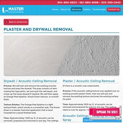 Plaster And Drywall Acoustic Ceiling Removal