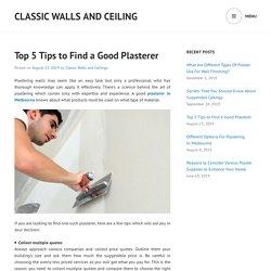 Top 5 Tips to Find a Good Plasterer