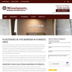 Plasterers Barrow in Furness, Tilers Barrow in Furness
