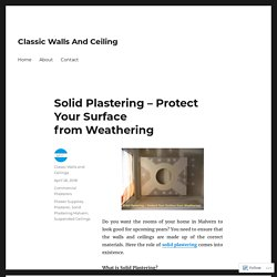 Solid Plastering -Protect Your Surface from Weathering