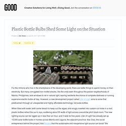 Plastic-Bottle Bulbs Shed Some Light on the Situation - Design