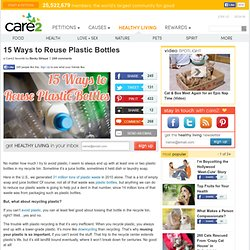 How To Reuse Plastic Bottles