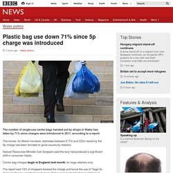 Plastic bag use down 71% since 5p charge was introduced - BBC News