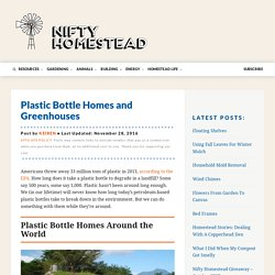 Plastic Bottle Homes and Greenhouses