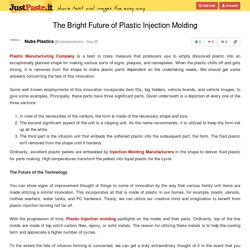 The Bright Future of Plastic Injection Molding