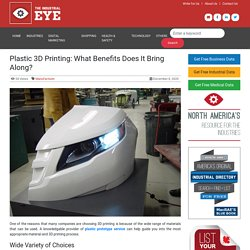 Plastic 3D Printing: What Benefits Does It Bring Along?