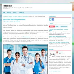 How to Find Plastic Surgeons Online ~ Find a Doctor