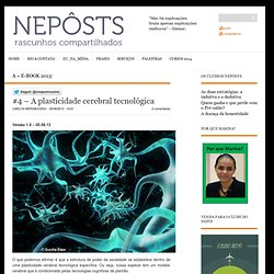 #4 – A plasticidade cerebral tecnológica